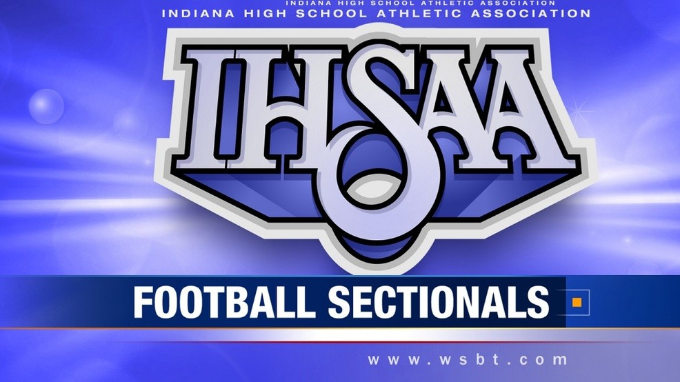 Indiana High School Football Sectional Pairings Announced Wsbt
